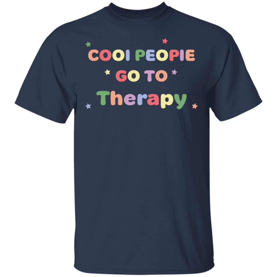 Cool People Go To Therapy t shirt