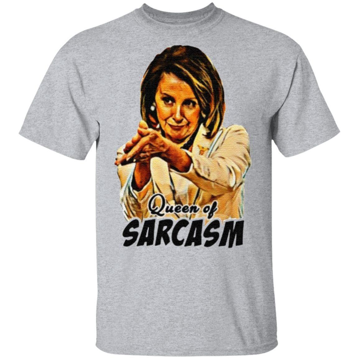 Queen of sarcasm t shirt