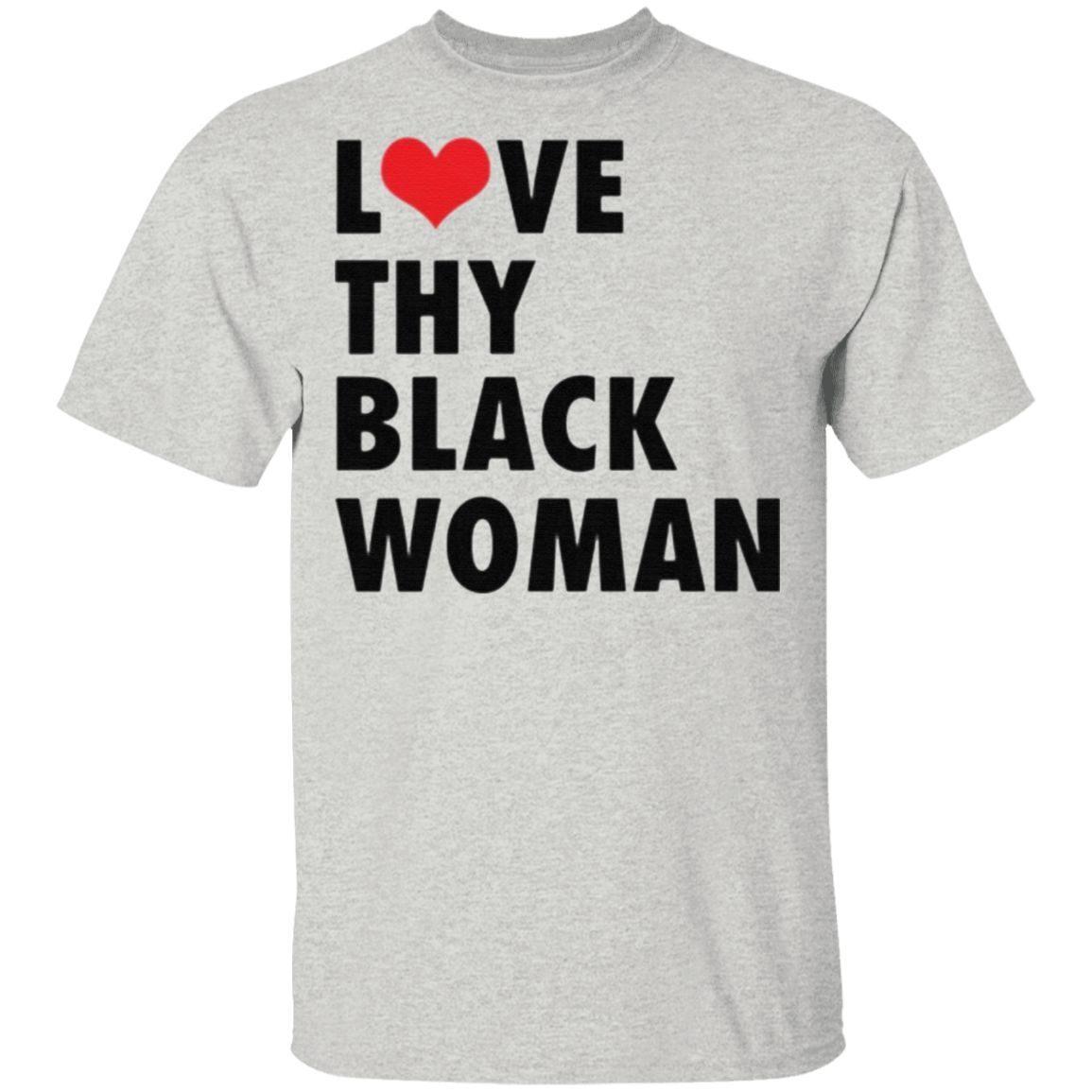 Love Thy Black Woman TShirt