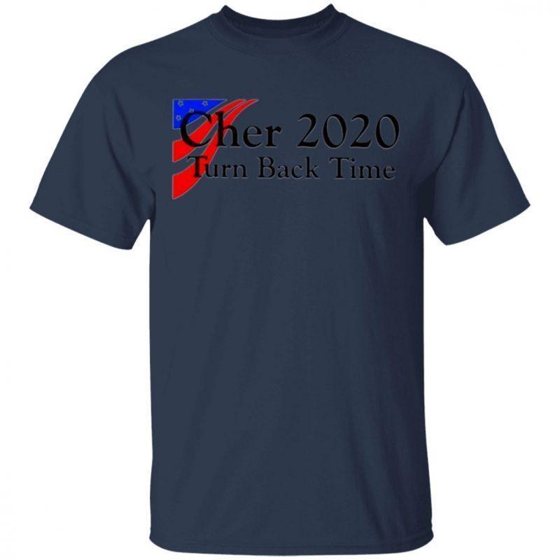 Cher 2020 turn back time shirt