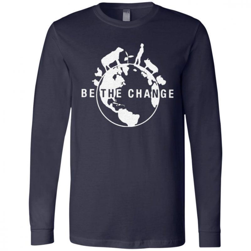 be the change t shirt