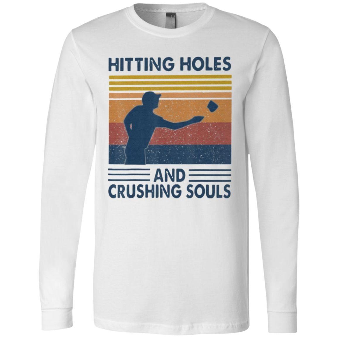 Hitting Holes Crushing Souls T Shirt