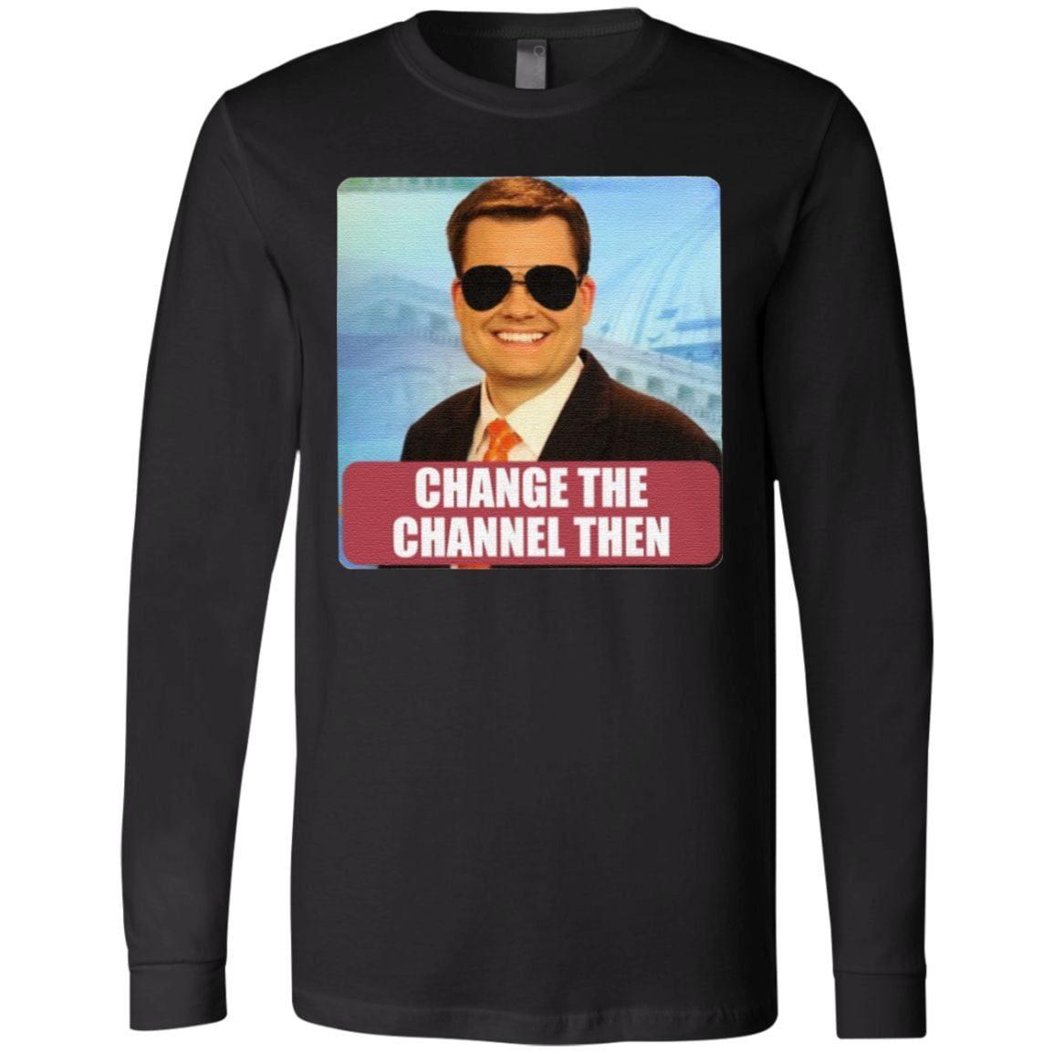 Ben Terry KPLC Change The Channel Then T Shirt