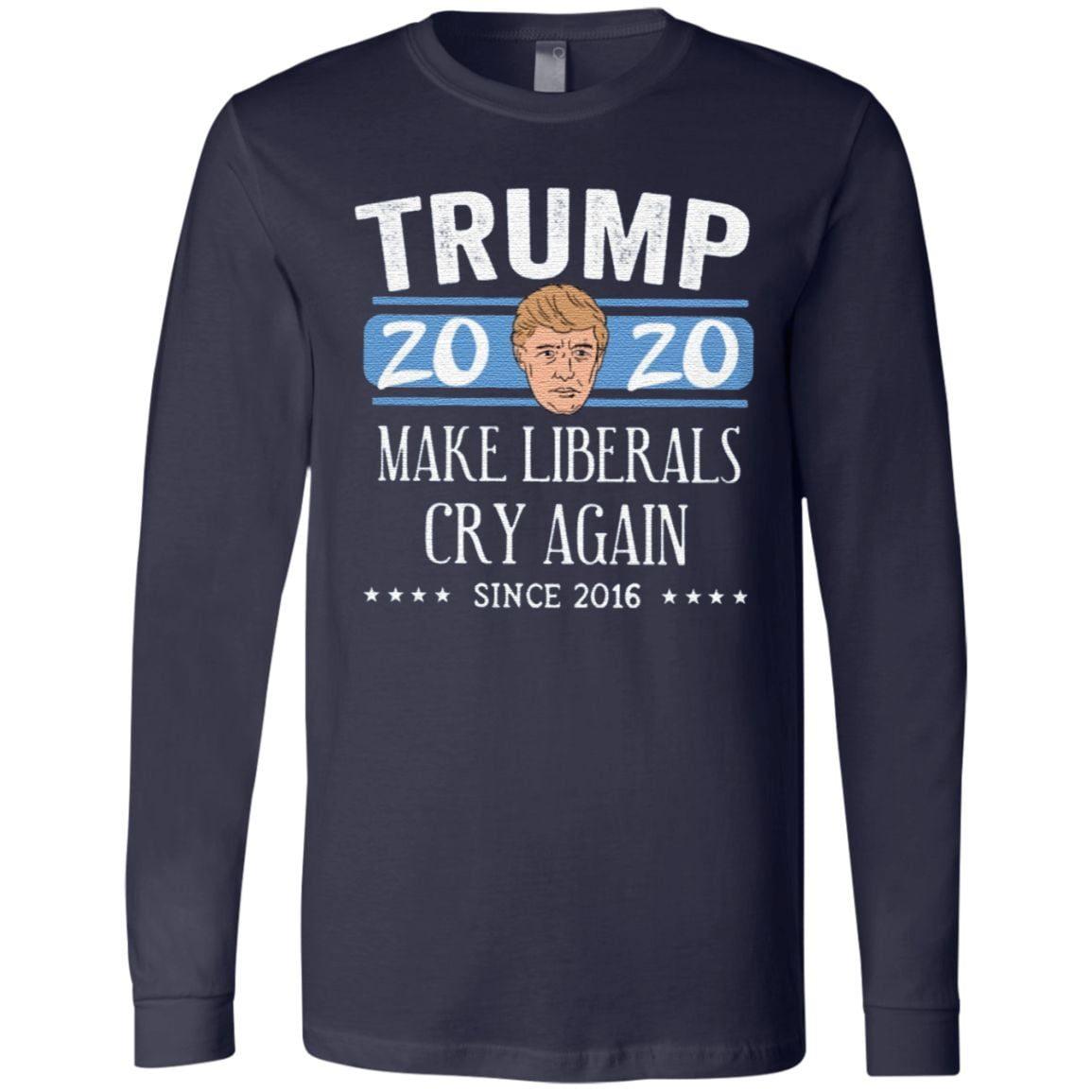 Trump 2020 Make Liberals Cry Again Since 2016 T Shirt