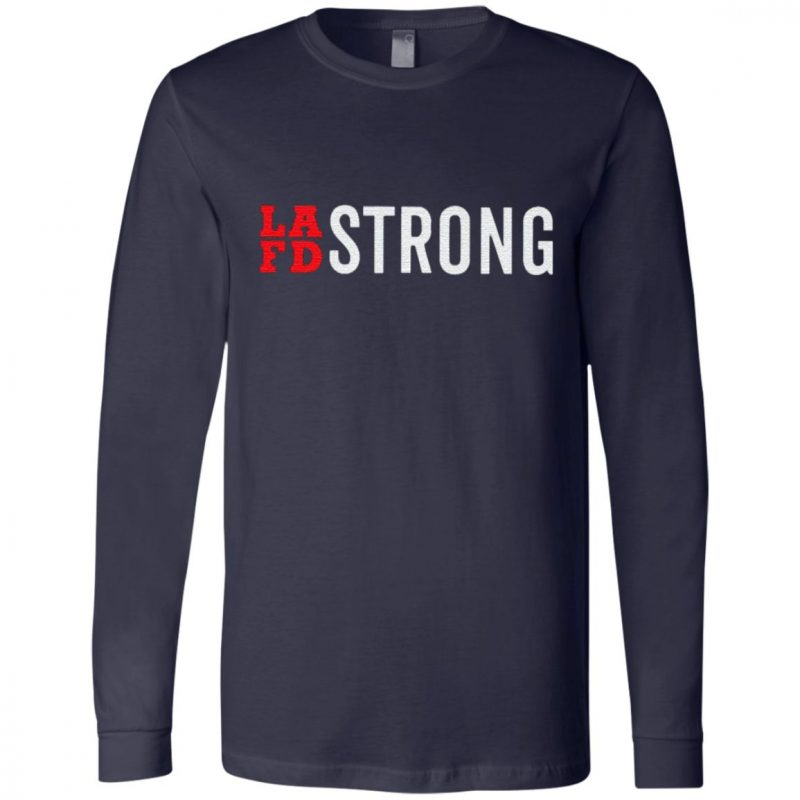 lafd strong t shirt