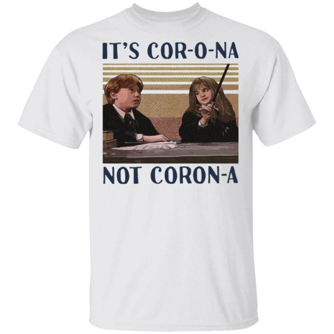 Hermione It's Corona not Corona t shirt