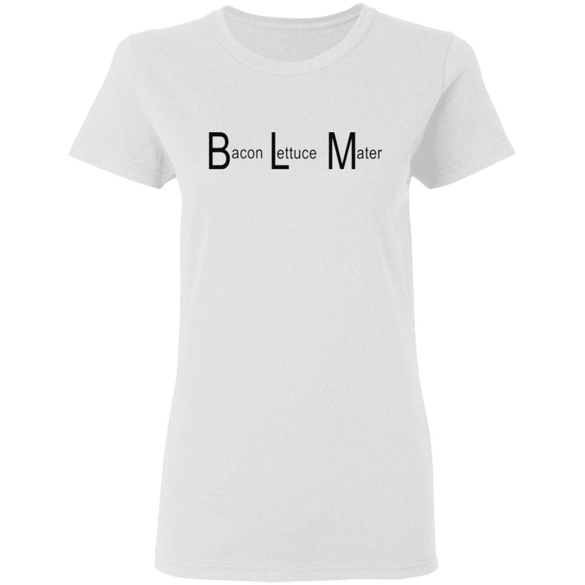 BLM Bacon Lettuce Mater t shirt