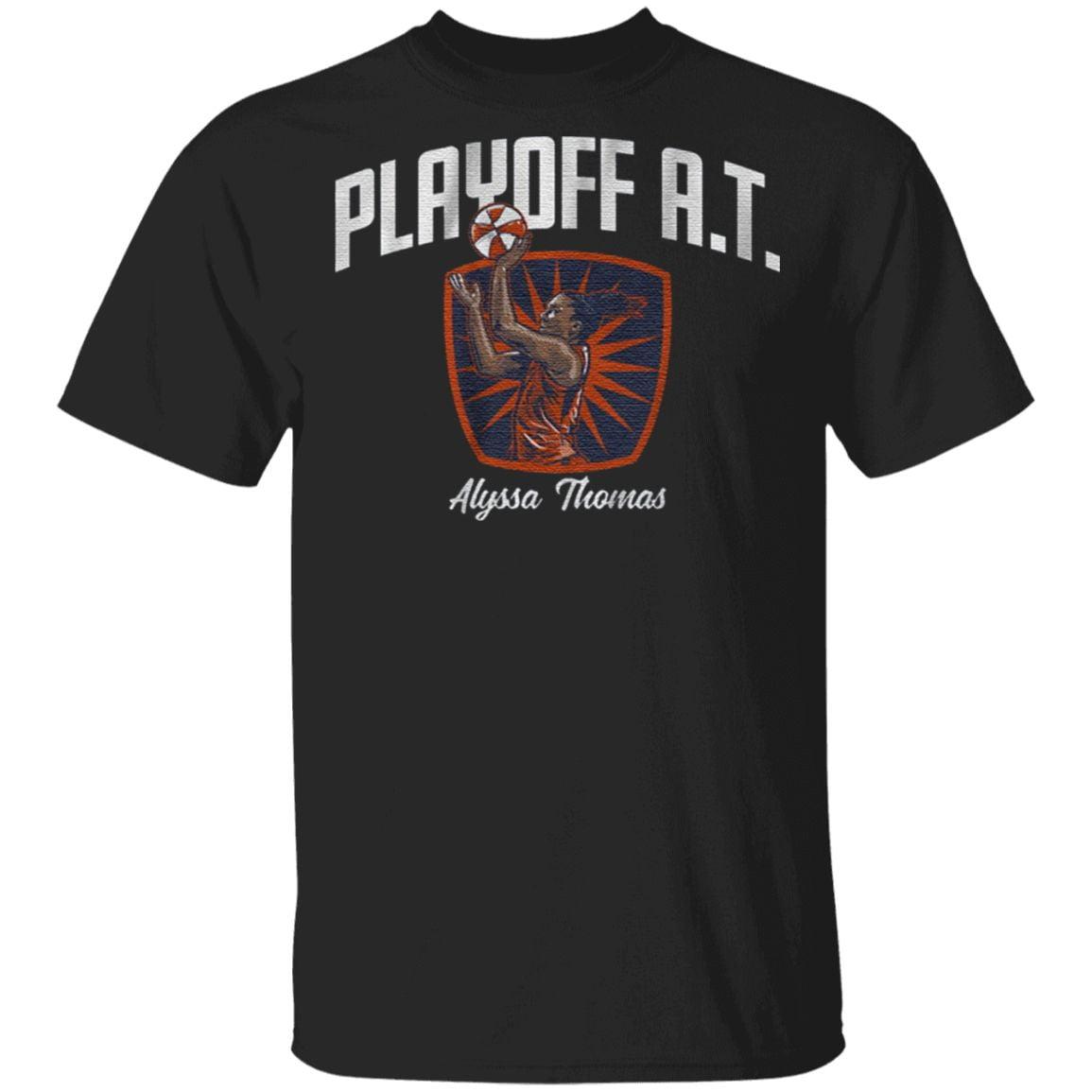 Playoff At Alyssa Thomas T Shirt