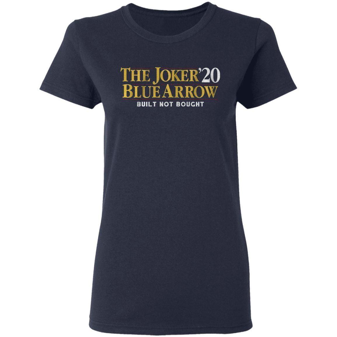 the joker blue arrow 2020 built not bought t shirt