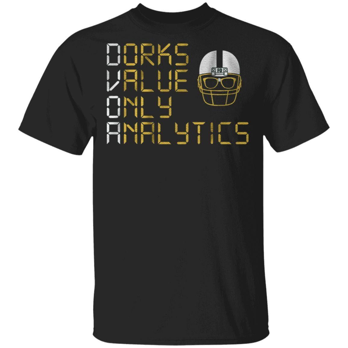 dorks value only analytics t shirt