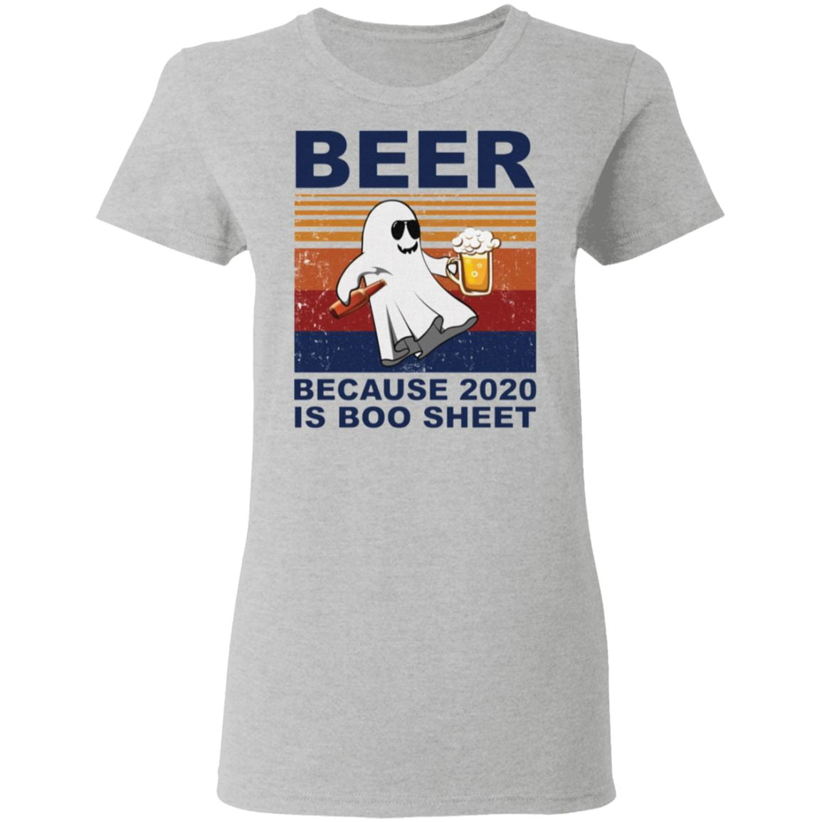 Beer because 2020 is boo sheet t shirt
