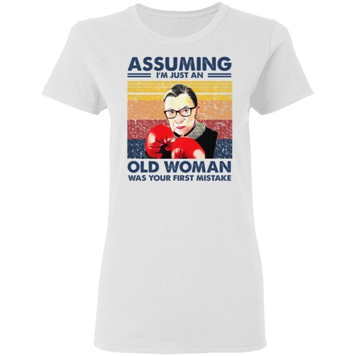 Assuming I Am Just An Old Woman Ruth Bader Ginsburg Boxing T Shirt