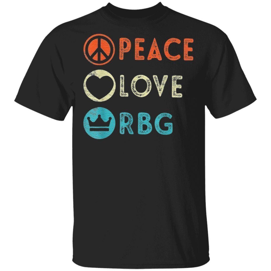 Peace love RBG shirt notorious rbg t shirt