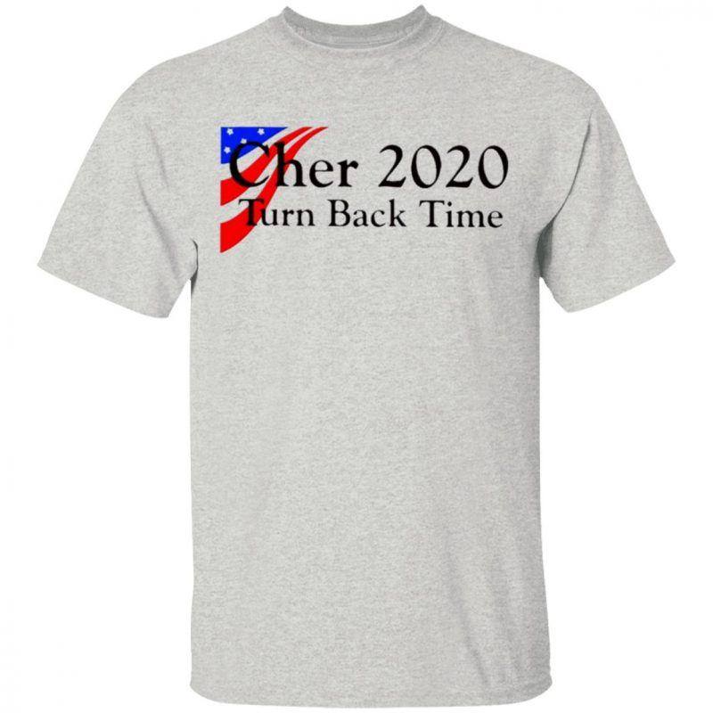 Cher 2020 turn back time shirt