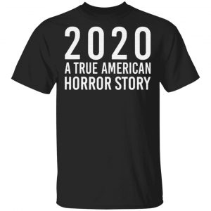 2020 True American Horror Story T Shirt