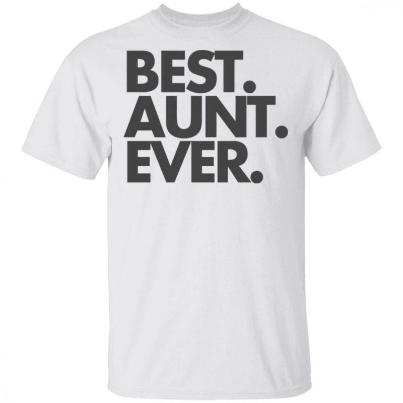 Best Aunt Ever, Aunt Gift, Aunt TShirt, Aunt Shirt, Aunt T Shirt, Gift for Aunt, World's Best Aunt, Favorite Aunt, Bella Canvas