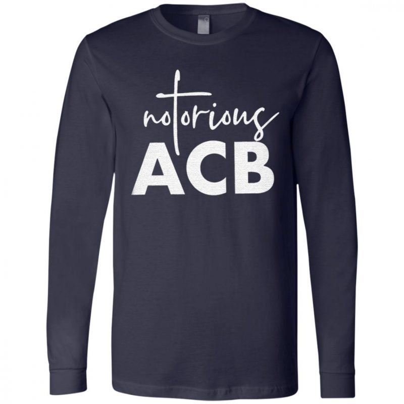 Notorious ACB gift t shirt