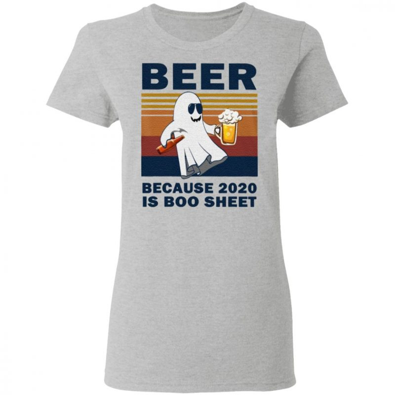 Vintage Beer Because 2020 Is Boo Sheet Ghost Dr Classic T-Shirt