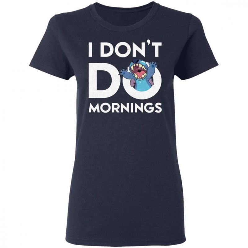 Stitch Don't Do Mornings T Shirt