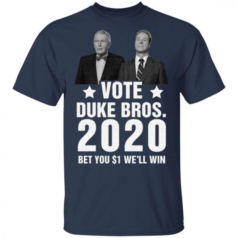 Randolph And Mortimer Duke Vote Duke Bros 2020 T Shirt