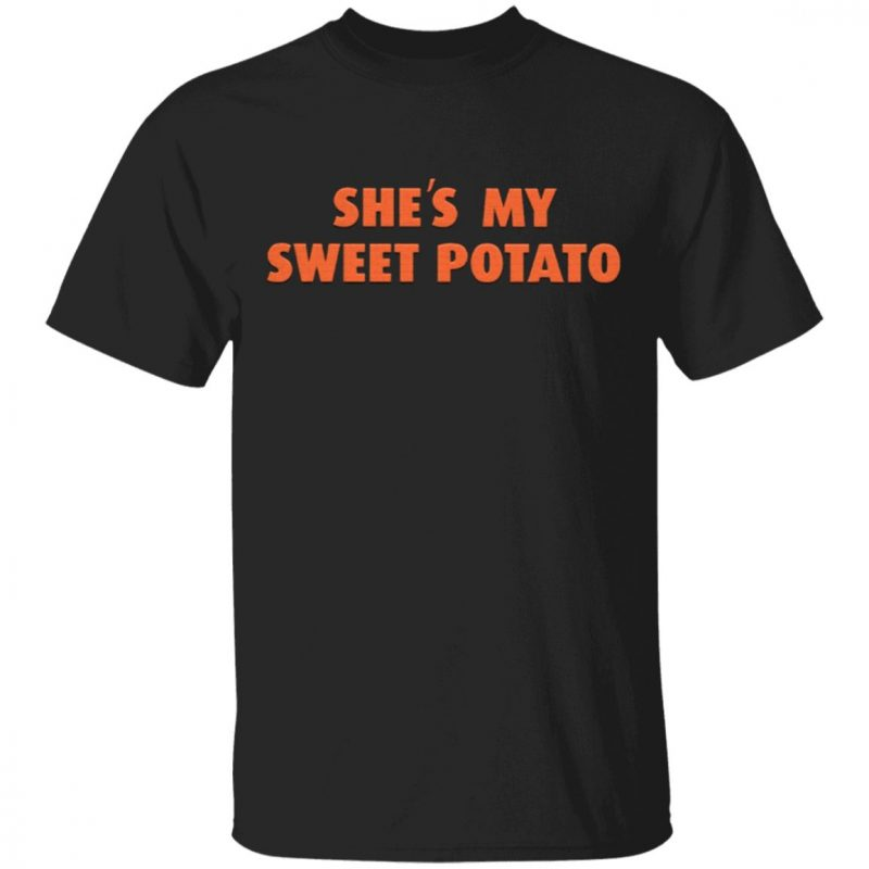 she My Sweet Potato Shirt Relationship Goals T-Shirt
