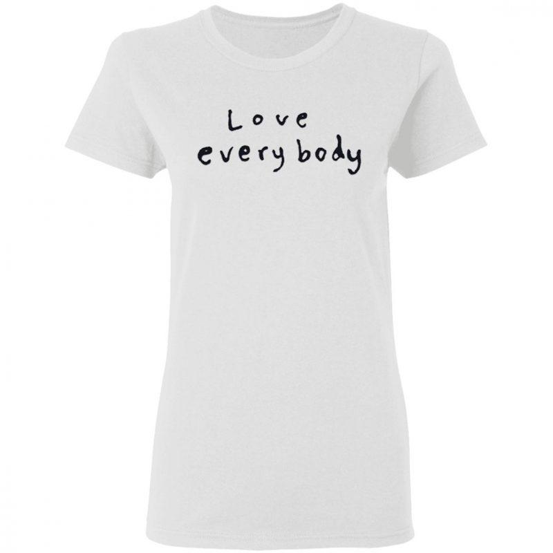 Love Everybody T-Shirt