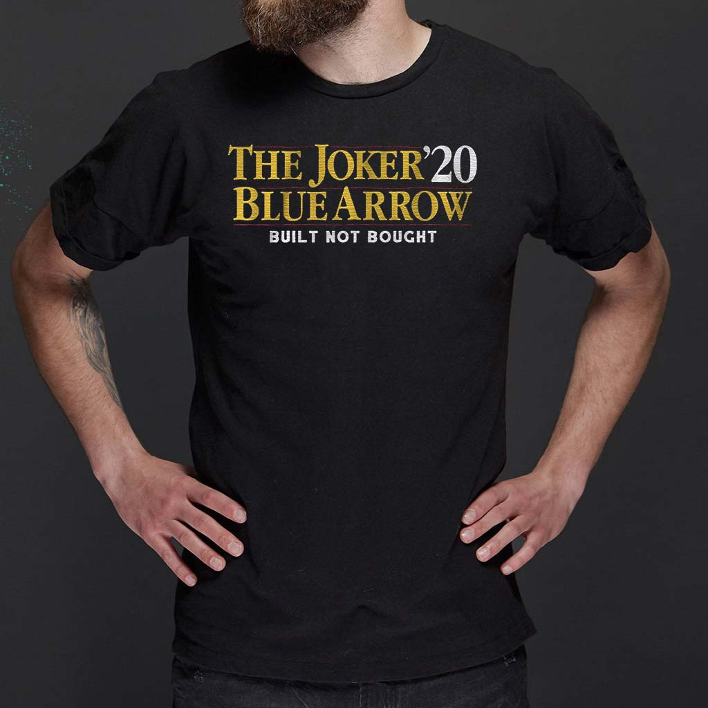 the-joker-blue-arrow-2020-built-not-bought-t-shirts