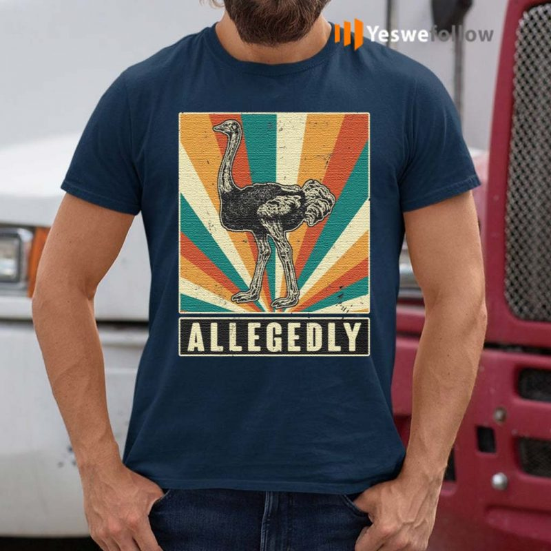 Allegedly-Funny-Ostrich-Shirt