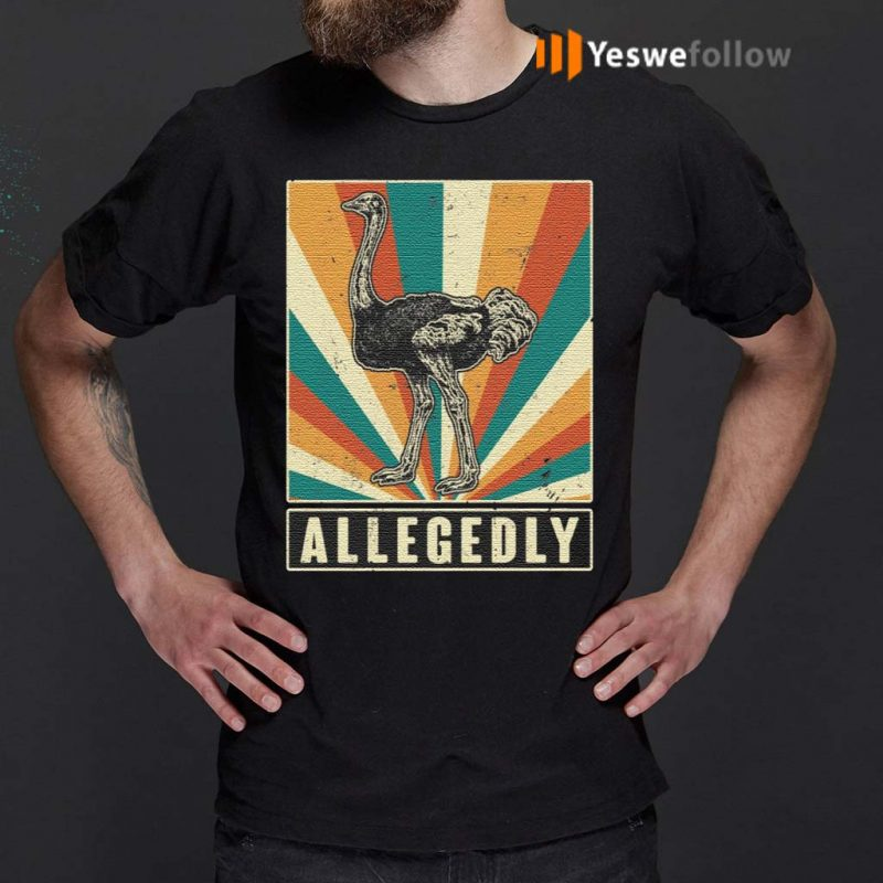 Allegedly-Funny-Ostrich-Shirts