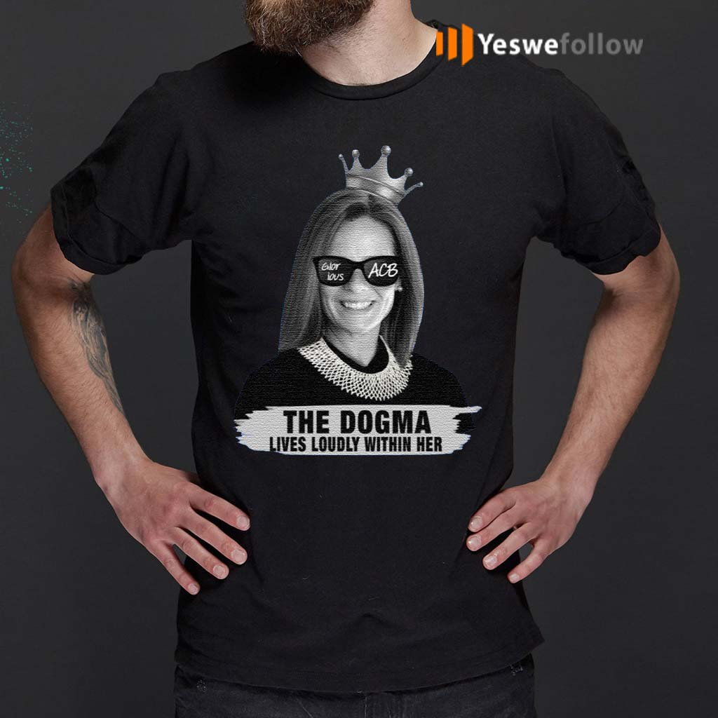 Amy-Coney-Barrett-Glorious-ACB-The-Dogma-Lives-Loudly-Within-Her-T-Shirts