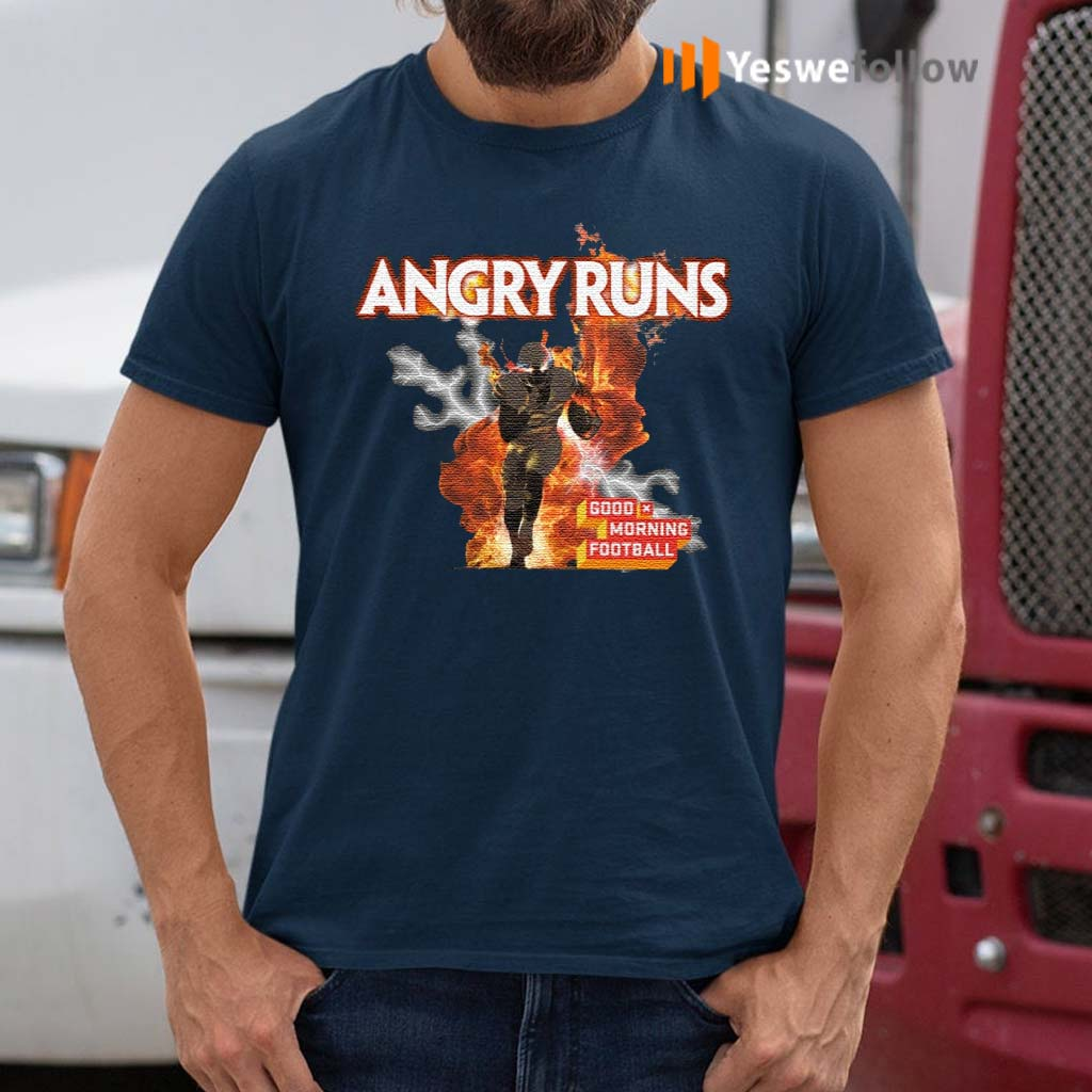 Angry-Runs-Good-Morning-Football-Shirt