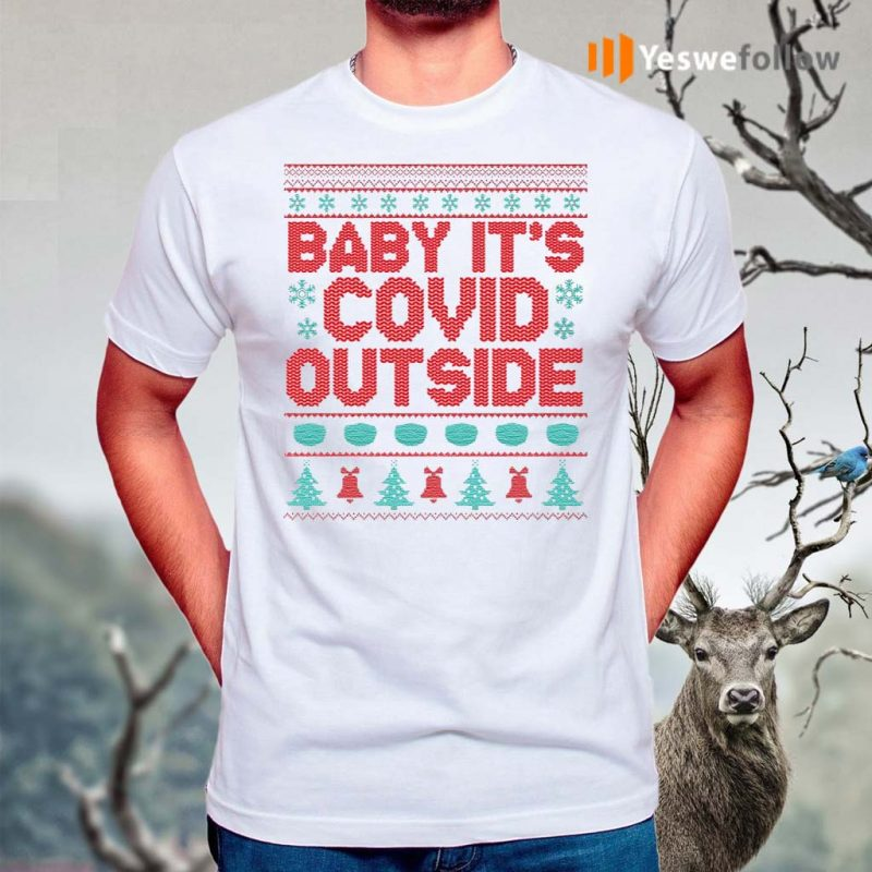 Baby-It's-Covi-19-Outside-–-Funny-Quarantine-Christmas-2020-Wear-Mask-T-Shirt