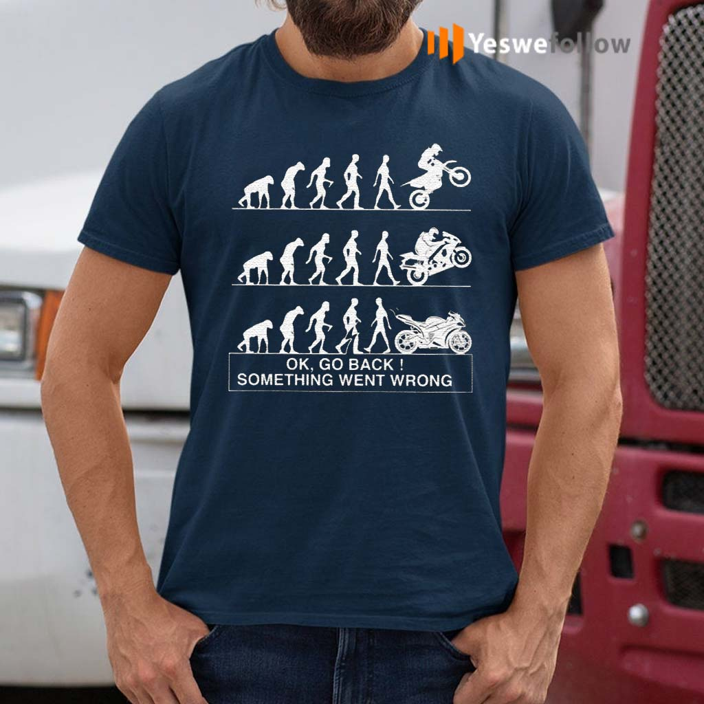Bikers-Ok-Go-Back-Something-Went-Wrong-Shirt