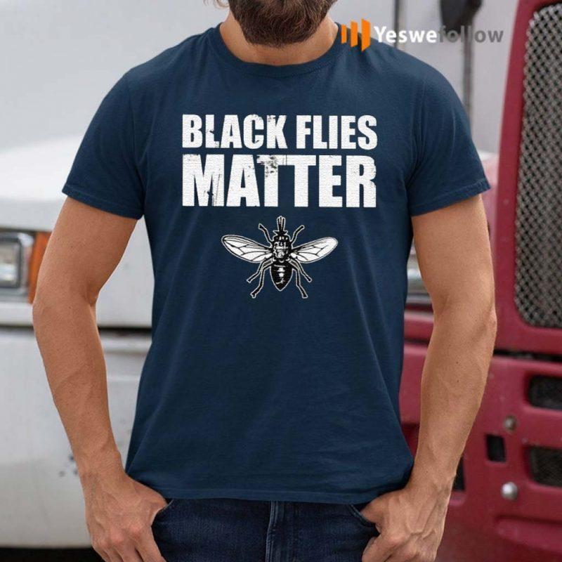 Black-Flies-Matter-Shirt