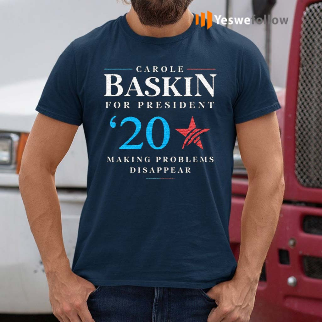 Carole-Baskin-For-President-Making-Problems-Disappear-Shirt