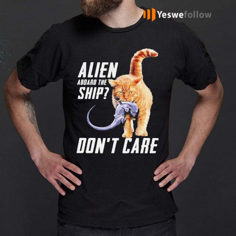 Cat-eat-Alien-aboard-the-ship-don't-care-shirt