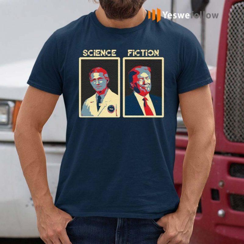 Choose-Fauci-Science-Better-Than-Fiction-T-Shirt