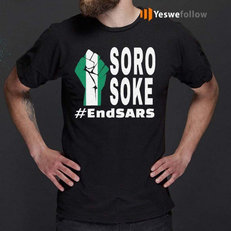 Endsars-Soro-Soke-Police-Reform-In-Nigeria-Shirts
