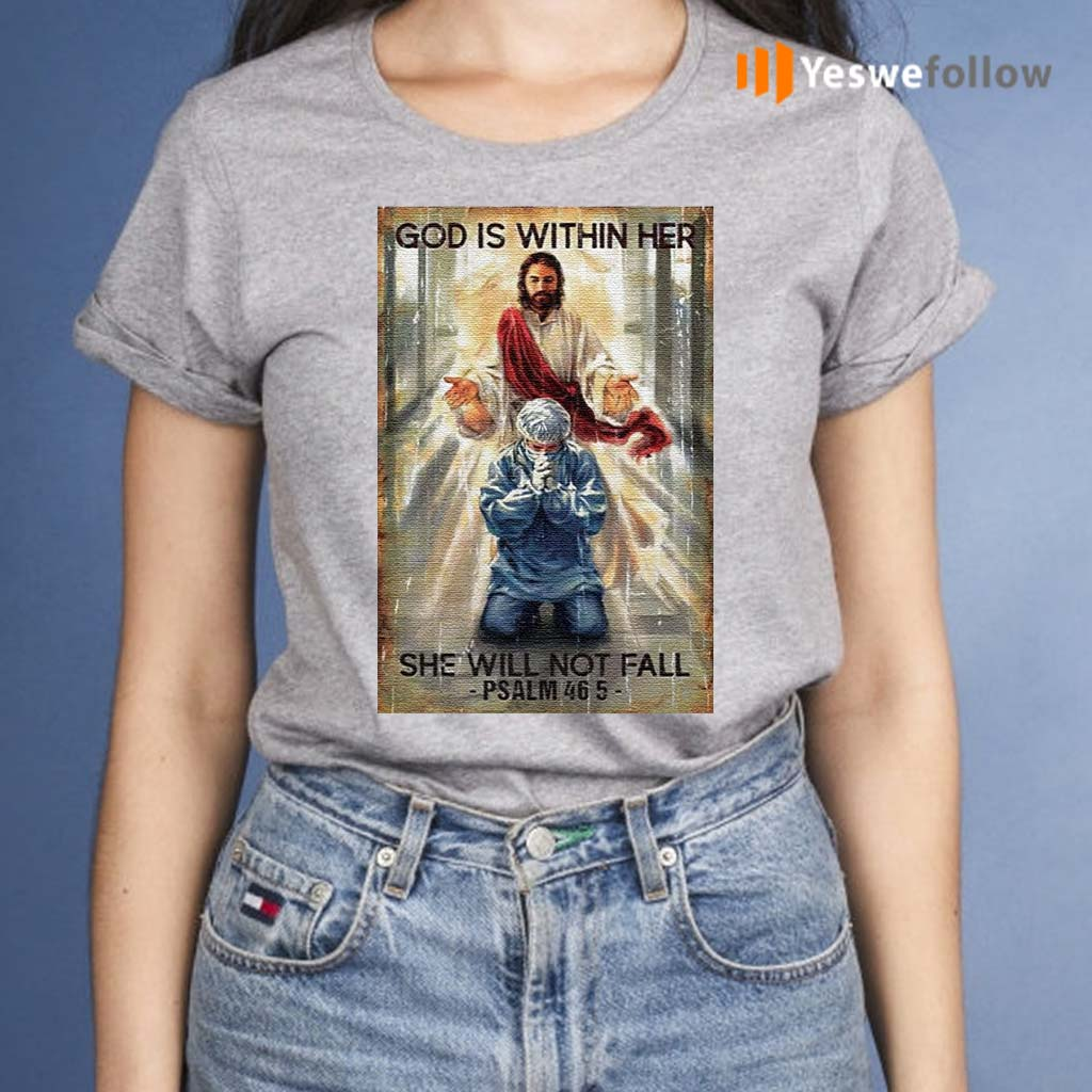 God-Is-Within-Her-She-Will-Not-Fall-Psalm-46-5-Shirt