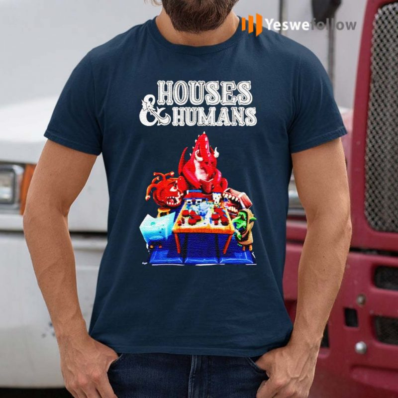 Houses-And-Humans-Shirt