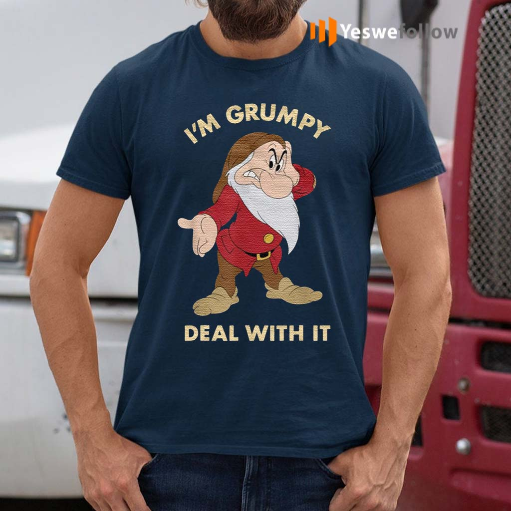 I'm-Grumpy-Just-Deal-With-It-Shirts