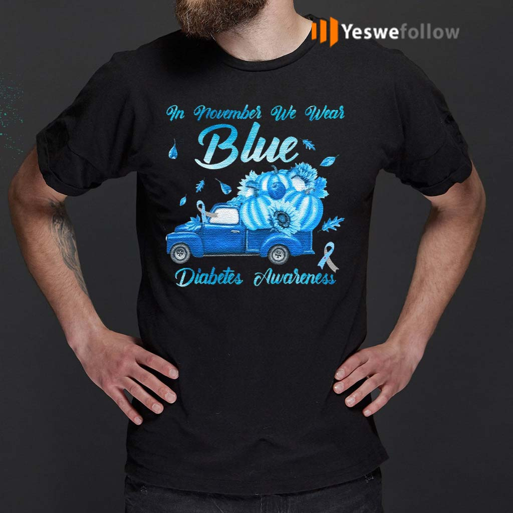 In-November-We-Wear-Blue-Truck-Diabetes-Awareness-T-Shirts