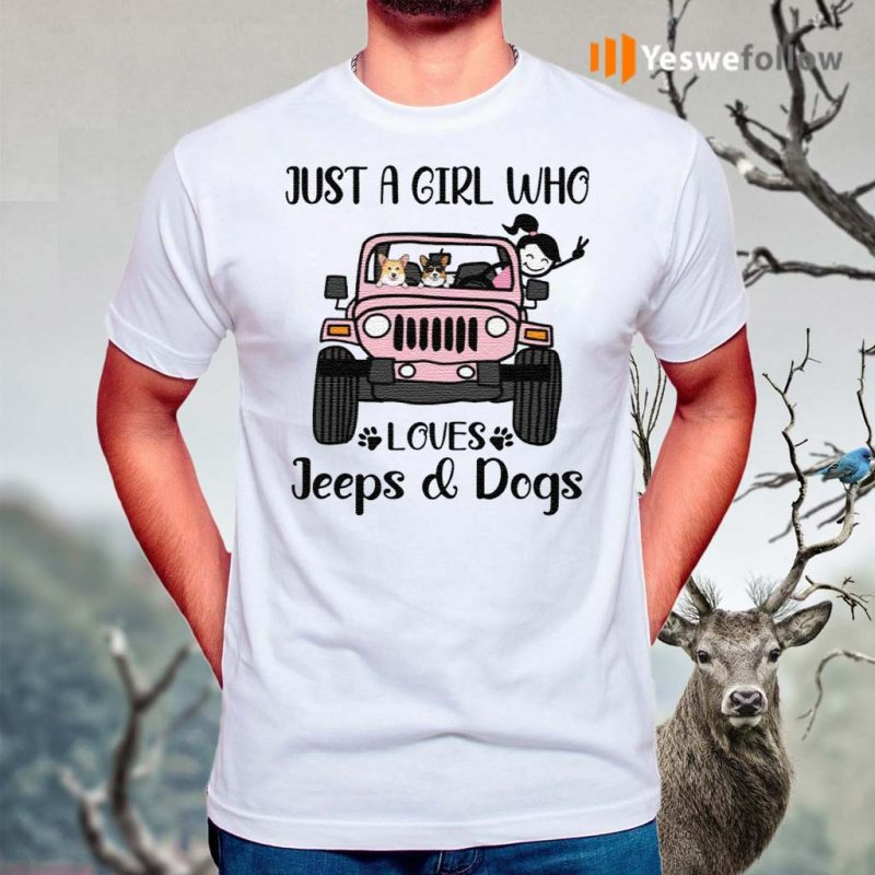 Just-A-Girl-Who-Love-With-Jeeps-And-Dogs-shirts