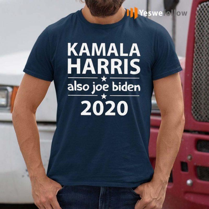Kamala-Harris-And-Also-Joe-Biden-Shirts