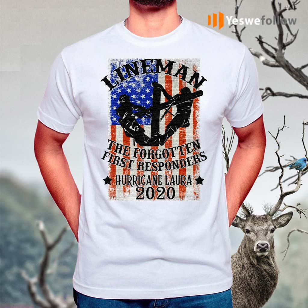Lineman-the-Forgotten-First-Responders-Hurricane-Laura-2020-Print-On-Back-Only-T-Shirt