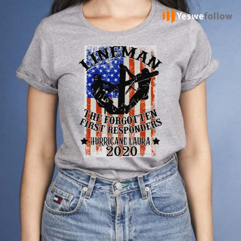 Lineman-the-Forgotten-First-Responders-Hurricane-Laura-2020-Print-On-Back-Only-T-Shirts