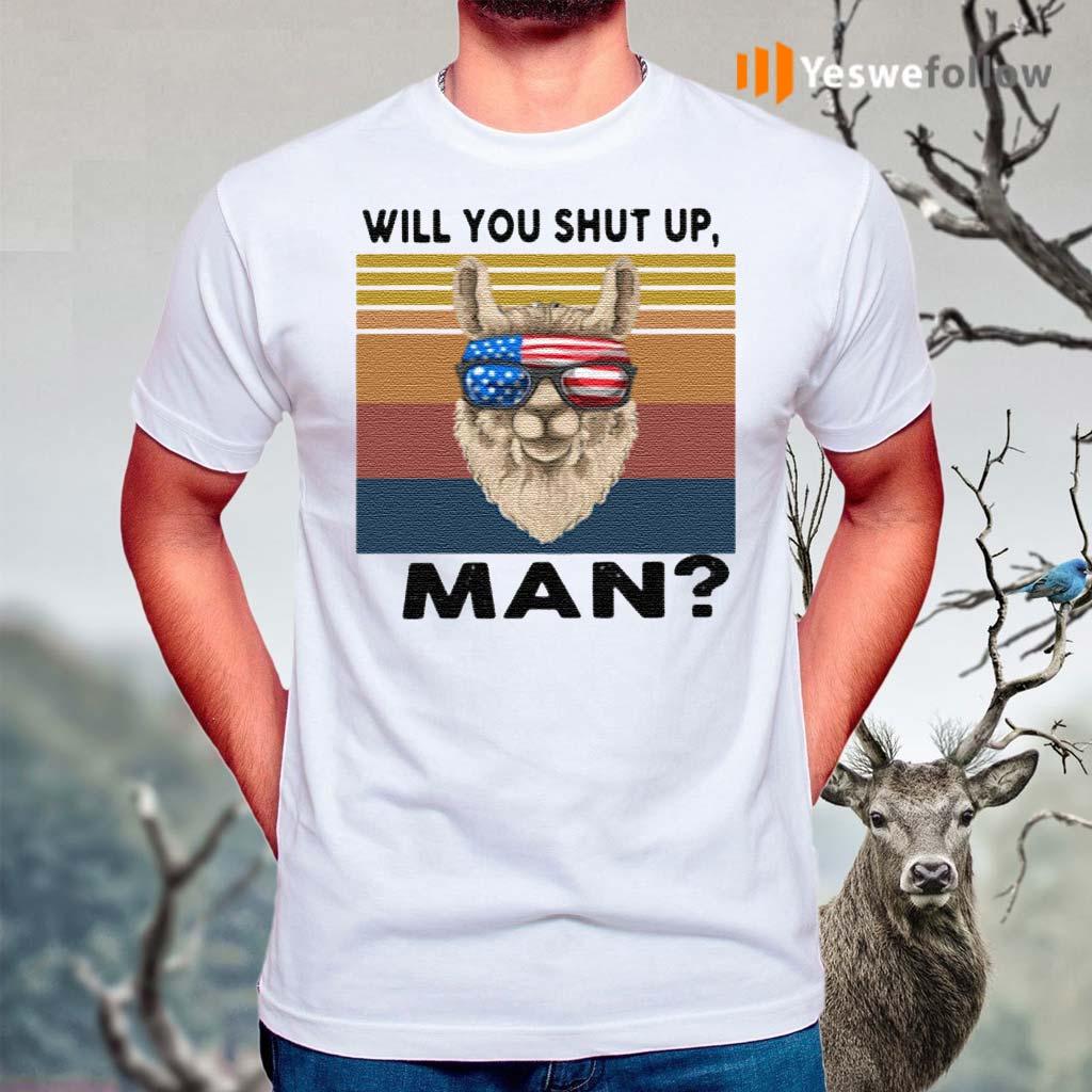 Llama-will-you-shut-up-man-vintage-shirt