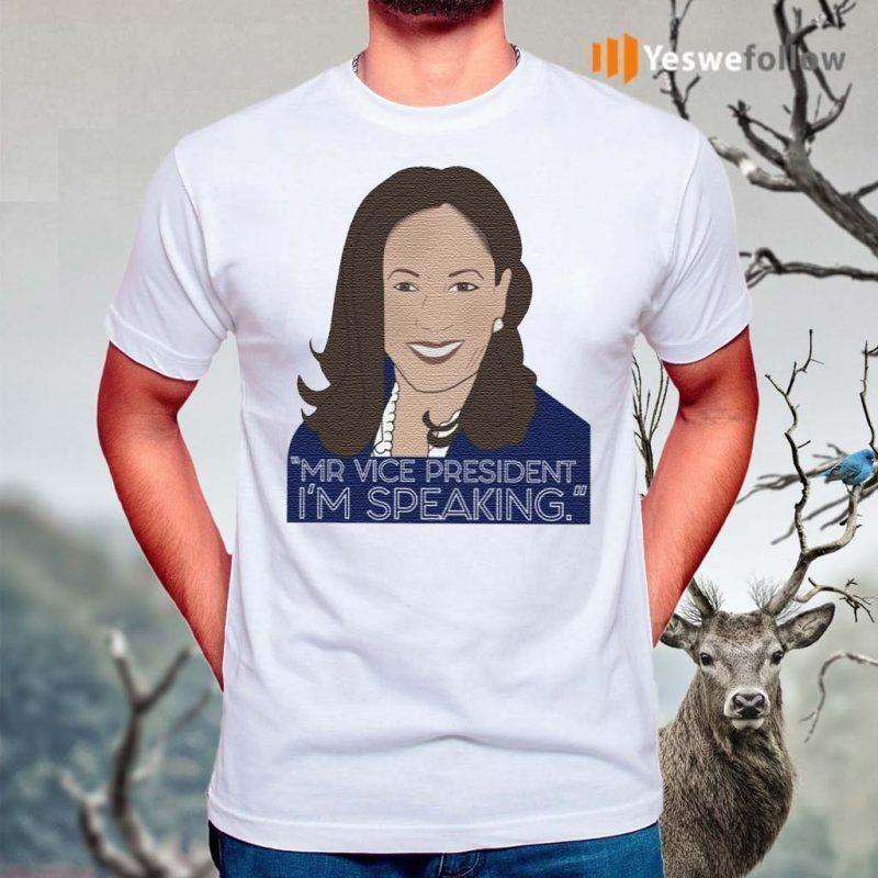 Mr-Vice-President-I'm-Speaking-Kamala-Harris-Shirts