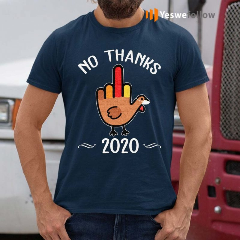 No-Thanks-2020-T-Shirt
