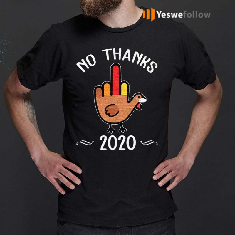 No-Thanks-2020-T-Shirts